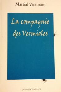 La compagnie des Vermioles