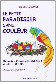 Le petit paradisier sans couleur