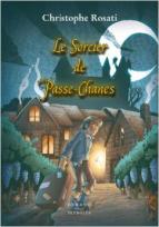 Le sorcier de Passe Chanes