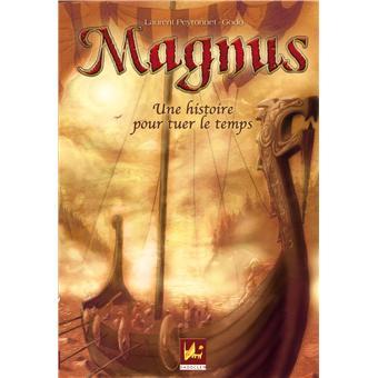 Magnus une histoire pour tuer le temps